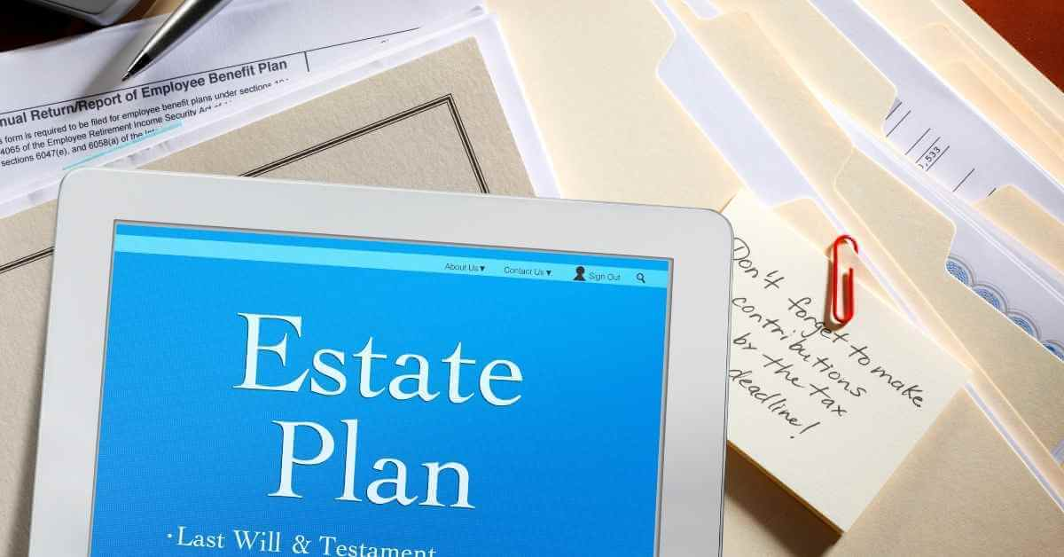 Reasons Why You Can't Afford To Go Without An Estate Plan